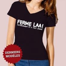 """T-SHIRT Femme """"FERME-LA !"""""""