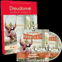"""Lot CD """"Docteur dieudonné"""" + livre """"Dieudonné médecin malgré lui"""""""